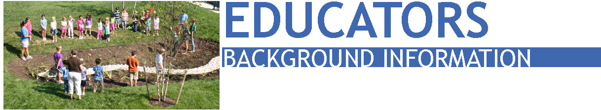 EDUCATORS Background Information